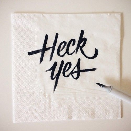 Heck Yes by Sean Tulgetske